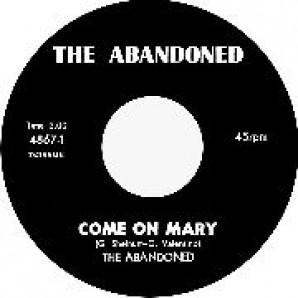"Abandoned 'Come On Mary' + 'Around & Around'  7"""