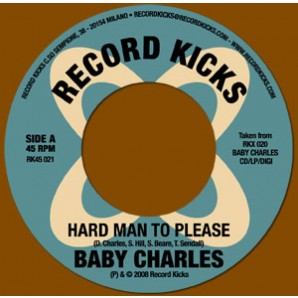 """Baby Charles 'Hard Man To Please' + 'Jackson Fingers'  7"""""""