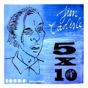 """Carlisle, Jim '5 x 10'  7"""""""