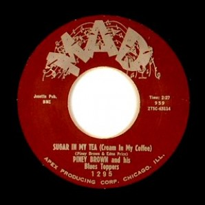"""Brown, Piney & His Blues Toppers 'Sugar In My Tea' + 'My Love'  7"""""""