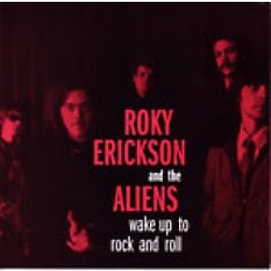 """Erickson, Roky & The Aliens 'Wake Up To The Rock & Roll' + 'Things That Go BUMP In The Night'  7"""""""