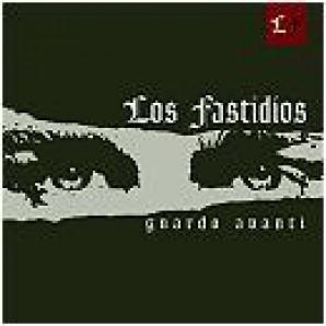 Los Fastidios - 'Guardo Avanti'  LP