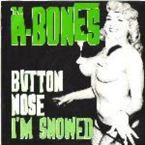 """A-Bones 'Button Nose'  7"""""""