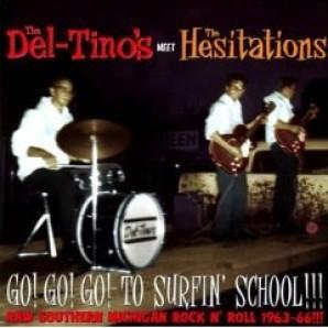 Del-Tino's & Hesitations - 'Go! Go! Go! To Surfin' School' CD