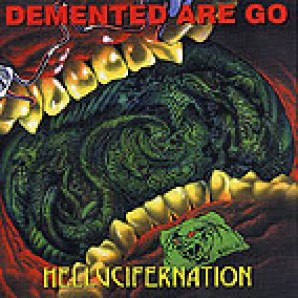 Demented Are Go - 'Hellucifernation'  CD