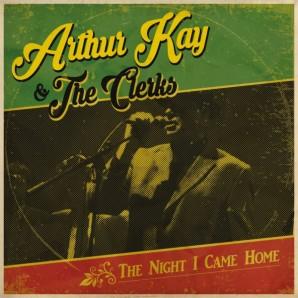 Kay, Arthur & The Clerks 'The Night I Came Home' LP+CD Black Vinyl