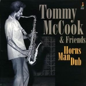 Tommy McCook & Friends 'Horns Man Dub'  LP
