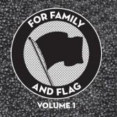 V.A. 'For Family and Flag Volume 1'  LP
