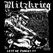 "Blitzkrieg 'Lest We Forget'  7"" EP"