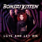 Bonsai Kitten 'Love And Let Die' LP black vinyl