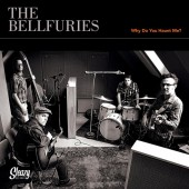 Bellfuries 'Why Do You Haunt Me' + Hellfuries 'Where Eagles Dare' 7""