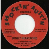 """Austin, Peter & The Clarendonians 'Lonely Heartaches' + Larry Marshall & Peter Austin 'Money Girl'  7"""""""