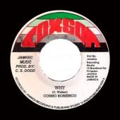 "Cosmo Bobienco 'Why' + Sound Dimension 'Face Man Version' 7"""