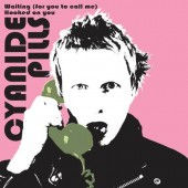 """Cyanide Pills 'Waiting (For You To Call)' + 'Hooked On You'  7"""" white vinyl"""