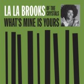 """Brooks, La La 'What's Mine Is Yours' + 'The One Who Really Loves You'  7"""""""