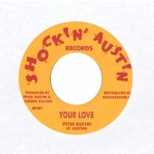 """Austin, Peter 'Your Love' + Tartans 'Solid As A Rock'  7"""""""