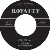 "Brown, Roy 'Butcher Pete (Pt.1 & 2)'  7"""