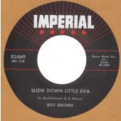 """Brown, Roy 'Slow Down Little Eva' + 'The Tick Of The Clock'  7"""""""