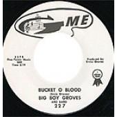 "Bad Boys 'It's More Like Voodoo' + Big Boy Groves 'Bucket O' Blood'  7"""