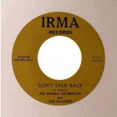 "Big Mama Thornton 'Don't Talk Back' + 'Big Mama's Coming Home'  7"""