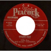 "Big Mama Thornton 'Hound Dog' + 'Rockabye Baby'  7"""