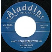 Boze, Calvin 'Slipin' & Slidin'' + 'Baby, You're Tops With Me'  7""