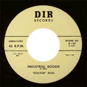 """Doctor Ross 'Industrial Boogie' + 'Thirty-Two Twenty'  7"""""""