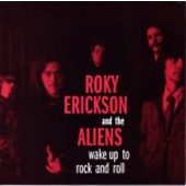Erickson, Roky & The Aliens 'Wake Up To The Rock & Roll' + 'Things That Go BUMP In The Night'  7""