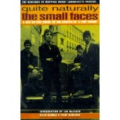 'Quite Naturally The Small Faces' Keith Badman & Terry Rawlings