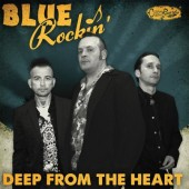 Blue Rockin' 'Deep From The Heart'  CD