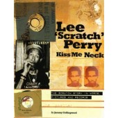 'Lee 'Scratch' Perry: Kiss Me Neck' Jeremy Collingwood