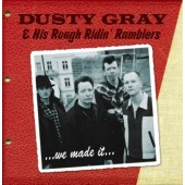 Dusty Gray & His Rough Ridin' Ramblers 'We Made It'  CD *Tex Morton*