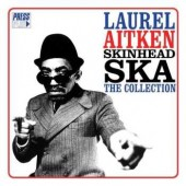 Aitken, Laurel 'Skinhead Ska – The Collection'  CD