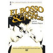 El Bosso & Die Ping-Pongs 'Live im Skater's Palace' DVD
