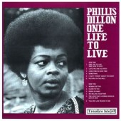 Dillon, Phillis 'One Life to Live'  LP  back in stock!