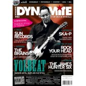 Dynamite! Magazine # 83 - The World Of Rock'n'Roll - 130 pages + CD *Volbeat*Ska-P*Sun Records*