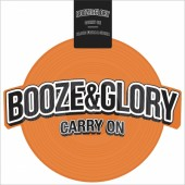 """Booze & Glory 'Carry On' + 'Blood From A Stone'  12"""" Picture Shape Disc - Orange Vinyl"""