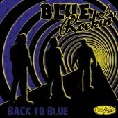 Blue Rockin' 'Back To Blue'  LP