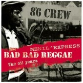 8°6 Crew 'Bad Bad Reggae + Menil Express'  CD