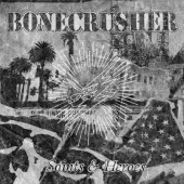 Bonecrusher 'Saints & Heroes'  CD