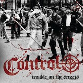 Control 'Trouble On The Streets'  7""