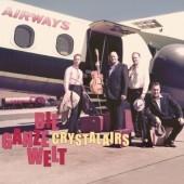 Crystalairs 'Die Ganze Welt'  CD