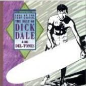 Dale, Dick & His Del-Tones 'King Of Surf Guitar - Best Of'  CD