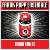 Frank Popp Ensemble - 'Touch And Go'  CD