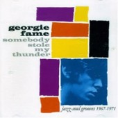 Fame, Georgie 'Somebody Stole My Thunder'  CD