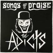 Adicts 'Songs Of Praise'  LP