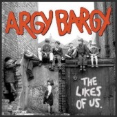 Argy Bargy 'The Likes Of Us'  LP