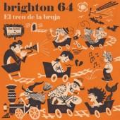 Brighton 64 'El Tren De La Bruja' 2-LP