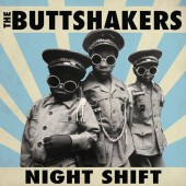 Buttshakers 'Night Shift'  CD