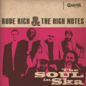 Rude Rich & The High Notes 'The Soul In Ska Vol. 1 - White Vinyl'  LP + CD